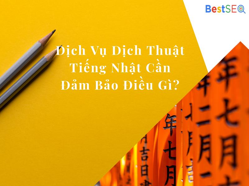 Dịch thuật tiếng Việt sang tiếng Nhật khiến bạn đau tim ở điểm nào?