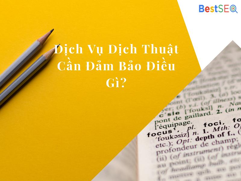 Dịch thuật tiếng Việt sang tiếng Trung – bạn cần nhất điều gì?