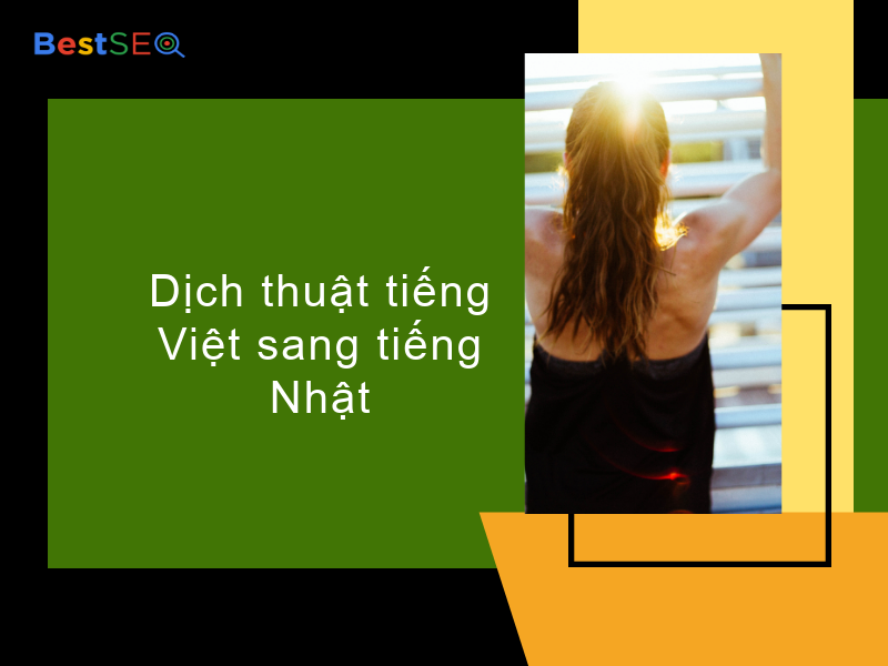 Tại sao dịch thuật tiếng Việt sang tiếng Nhật khiến bạn vã mồ hôi?